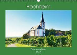 Hochheim, Perle vom Main (Wandkalender 2018 DIN A3 quer) von Kauss www.kult-fotos.de,  Kornelia