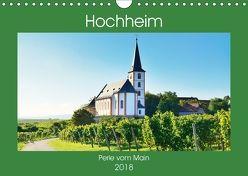 Hochheim, Perle vom Main (Wandkalender 2018 DIN A4 quer) von Kauss www.kult-fotos.de,  Kornelia