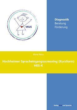 Hochheimer Spracheingangsscreening (Kurzform) von Reisz,  Maral