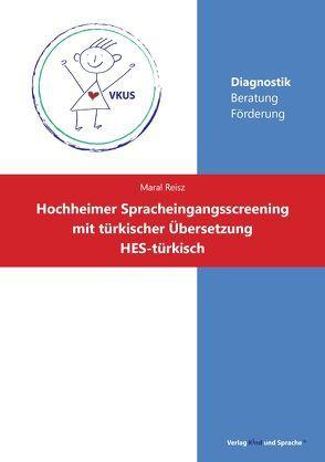 Hochheimer Spracheingangsscreening mit türkischer Übersetzung von Reisz,  Maral