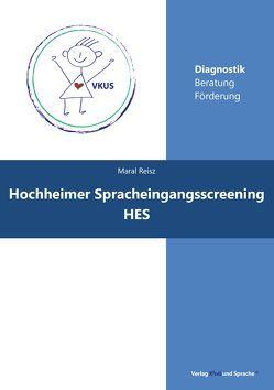 Hochheimer Spracheingangsscreening von Reisz,  Maral