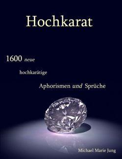 Hochkarat von Jung,  Michael Marie