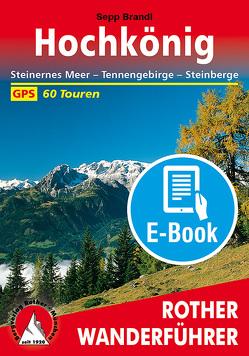 Hochkönig (E-Book) von Brandl,  Sepp