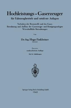 Hochleistungs-Gaserzeuger für Fahrzeugbetrieb und ortsfeste Anlagen von Finkbeiner,  Hugo