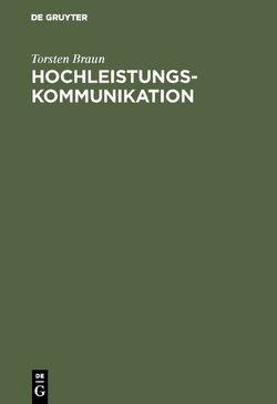 Hochleistungskommunikation von Braun,  Torsten, Zitterbart,  Martina