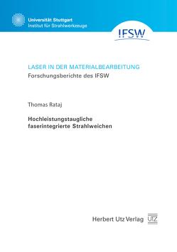 Hochleistungstaugliche faserintegrierte Strahlweichen von Rataj,  Thomas