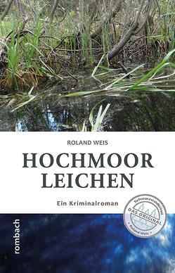 Hochmoorleichen von Weis,  Roland