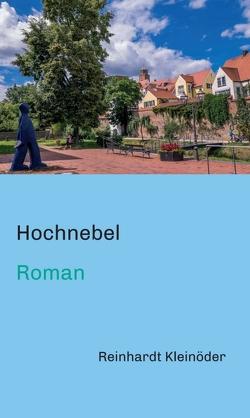 Hochnebel von Kleinöder,  Reinhardt