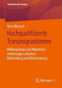 Hochqualifizierte Transmigrantinnen von Warrach,  Nora