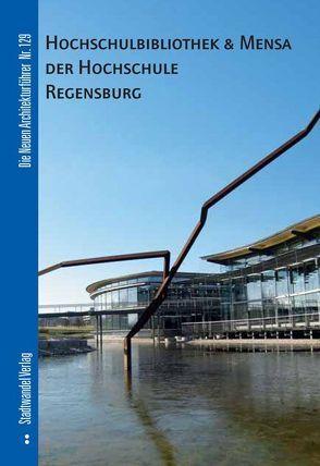 Hochschulbibliothek & Mensa der Hochschule Regensburg von Mazzoni,  Ira