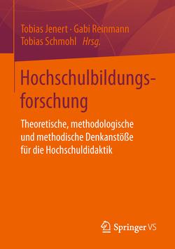 Hochschulbildungsforschung von Jenert,  Tobias, Reinmann,  Gabi, Schmohl,  Tobias