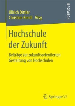 Hochschule der Zukunft von Dittler,  Ullrich, Kreidl,  Christian
