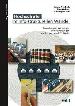 Hochschule im info-strukturellen Wandel von Clases,  Christoph, Friedrich,  Verena, Wehner,  Theo