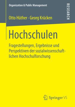 Hochschulen von Hüther,  Otto, Krücken,  Georg