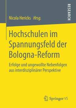 Hochschulen im Spannungsfeld der Bologna-Reform von Hericks,  Nicola