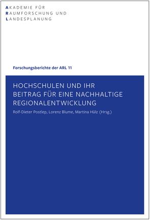 Hochschulen und ihr Beitrag für eine nachhaltige Regionalentwicklung von Blume,  Lorenz, Hülz,  Martina, Postlep,  Rolf-Dieter