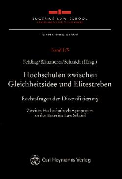 Hochschulen zwischen Gleichheitsidee und Elitestreben von Fehling,  Michael, Kämmerer,  Jörn Axel, Schmidt,  Karsten