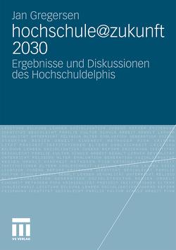 hochschule@zukunft 2030 von Gregersen,  Jan