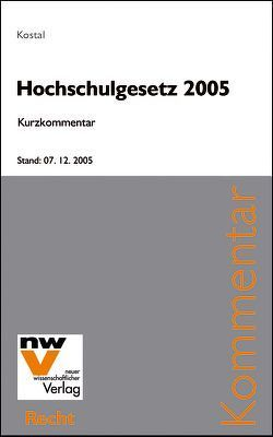 Hochschulgesetz 2005 von Kostal,  Mario