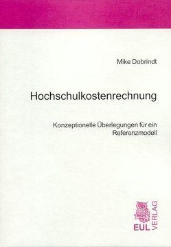 Hochschulkostenrechnung von Dobrindt,  Mike, Schumann,  Matthias