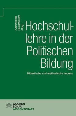 Hochschullehre in der Politischen Bildung von Hochschullehre,  Autorengruppe
