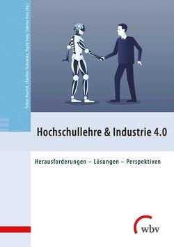 Hochschullehre & Industrie 4.0 von Dany,  Sigrid, Haertel,  Tobias, Heix,  Sabrina, Terkowsky,  Claudius