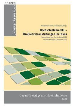 Hochschullehre XXL – Großlehrveranstaltungen im Fokus von Dorfer,  Alexandra, Pany,  Doris