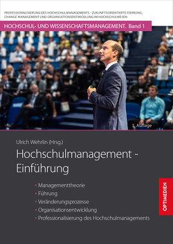 Hochschulmanagement – Einführung von Prof. Dr. Dr. h.c. Wehrlin,  Ulrich