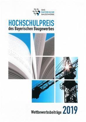 Hochschulpreis des Bayerischen Baugewerbes von Das Bayerische Baugewerbe