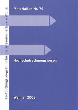 Hochschulrechnungswesen von Daniel,  Hannelore, Kronthaler,  Ludwig
