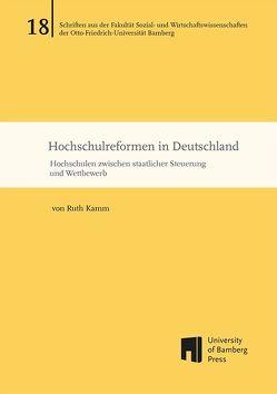 Hochschulreformen in Deutschland von Kamm,  Ruth
