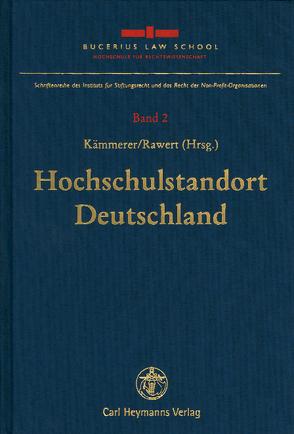 Hochschulstandort Deutschland von Kämmerer,  Jörn Axel, Rawert,  Peter