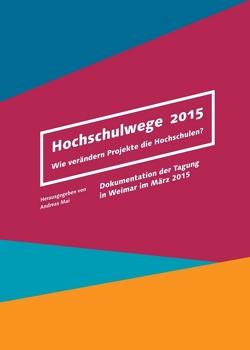 Hochschulwege 2015 von Mai,  Andreas