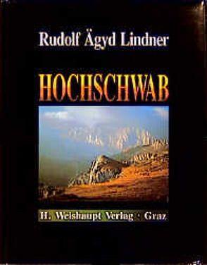 Hochschwab von Lindner,  Rudolf