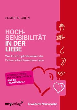 Hochsensibilität in der Liebe von Aron,  Elaine N.