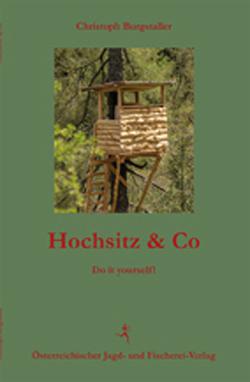 Hochsitz & Co von Burgstaller,  Christoph