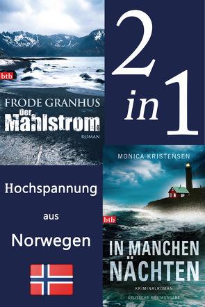 Hochspannung aus Norwegen: Der Mahlstrom / In manchen Nächten (2in1 Bundle) von Granhus,  Frode, Kristensen,  Monica