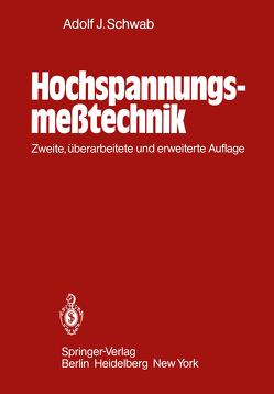 Hochspannungsmeßtechnik von Schwab,  Adolf J.