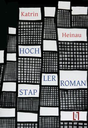 Hochstaplerroman von Heinau,  Katrin