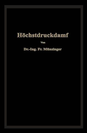 Höchstdruckdampf von Münzinger,  Friedrich
