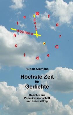 Höchste Zeit für Gedichte von Clemens,  Hubert