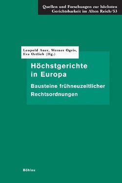 Höchstgerichte in Europa von Auer,  Leopold, Ogris,  Werner, Ortlieb,  Eva