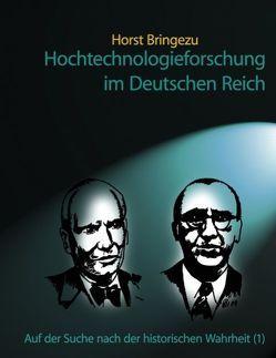 Hochtechnologieforschung im Deutschen Reich von Bringezu,  Horst