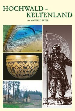 Hochwald-Keltenland von Burr,  Verlag Karl, Peter,  Dr. Manfred