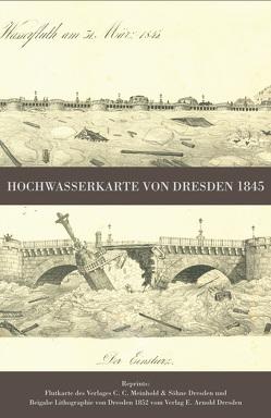 Hochwasserkarte von Dresden 1845 von Schmidt,  Michael