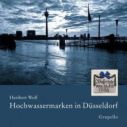Hochwassermarken in Düsseldorf von Wolf,  Heribert