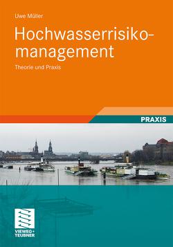 Hochwasserrisikomanagement von Müller,  Uwe
