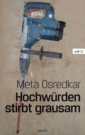Hochwürden stirbt grausam von Osredkar,  Meta, Wakounig,  Metka