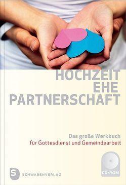 Hochzeit – Ehe – Partnerschaft von Kampmann,  Monika