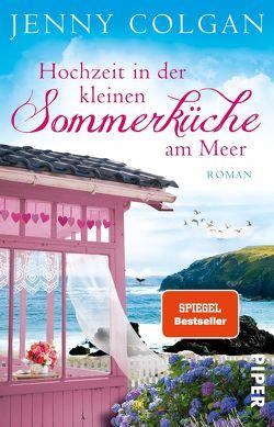 Hochzeit in der kleinen Sommerküche am Meer von Colgan,  Jenny, Hagemann,  Sonja
